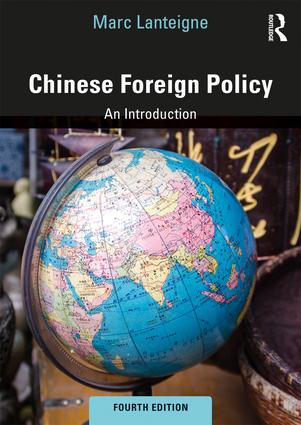 Chinese Foreign Policy (4th edition)